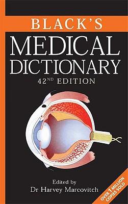Black's Medical Dictionary By Marcovitch, Harvey (EDT)