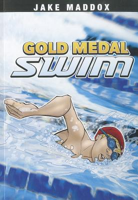 Gold Medal Swim By Maddox, Jake